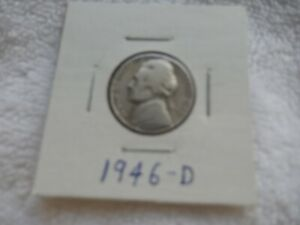 1946 D JEFFERSON NICKEL CIRCULATED   PERFECT FOR COIN BOOKS