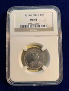 U.S. 1893 ISABELLA QUARTER DOLLAR SILVER UNCIRCULATED COIN CERTIFIED NGC MS62
