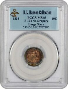 1838 10C PCGS MS65  LARGE STARS NO DRAPERY  EX: D.L. HANSEN   COLORFUL TONING