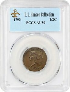 1793 1/2C PCGS AU50 EX: D.L. HANSEN   BEAUTIFUL AU   BEAUTIFUL AU