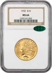 1932 $10 NGC/CAC MS64   INDIAN EAGLE   GOLD COIN