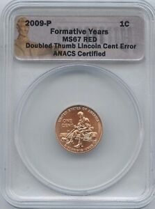 2009 1  DOUBLE THUMB ANACS MS 67 RED