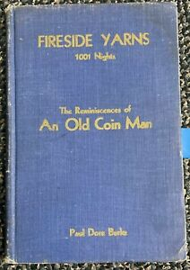 1932 REMINISCENCES OF AN OLD COIN MAN BOOK