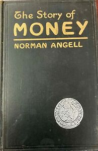 1929 THE STORY OF MONEY BOOK