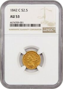 1842 C $2 1/2 NGC AU53    DATE   2.50 LIBERTY GOLD COIN    DATE