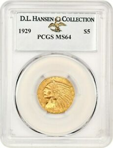 Click now to see the BUY IT NOW Price! 1929 $5 PCGS MS64 EX: D.L. HANSEN   INDIAN HALF EAGLE   GOLD COIN