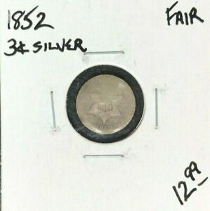 1852 THREE CENT SILVER PIECE   FAIR  NICE COIN FOR SOMEONE'S COLLECTION