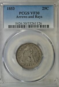 1853 SEATED QUARTER ARROWS AND RAYS PCGS VF30
