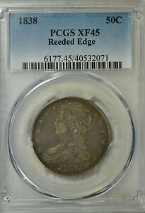1838 CAPPED BUST REEDED EDGE PCGS XF45