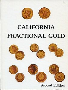 CALIFORNIA FRACTIONAL GOLD 2ND EDITION / DOERING   SLIGHTLY USED   CHEAP