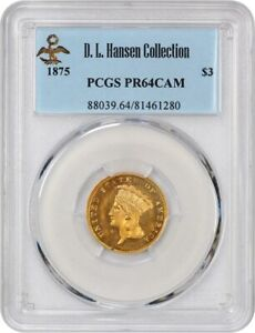 Click now to see the BUY IT NOW Price! 1875 $3 PCGS PR 64 CAM EX: D.L. HANSEN    PROOF ISSUE   3 PRINCESS GOLD COIN