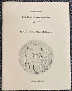 11. MEDALS OF THE US ASSAY COMMISSION