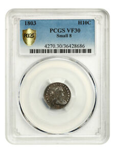 1803 H10C PCGS VF30  SMALL 8  EARLY HALF DIMES    EARLY HALF DIME