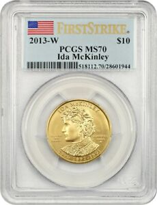 2013 W IDA MCKINLEY $10 PCGS MS70   FIRST SPOUSE .999 GOLD