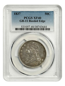 1837 50C PCGS XF40  GR 11 REEDED EDGE  GREAT TYPE COIN   BUST HALF DOLLAR