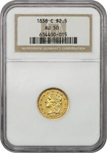 1838 C $2 1/2 NGC AU50   POPULAR CHARLOTTE ISSUE   2.50 EARLY GOLD COIN