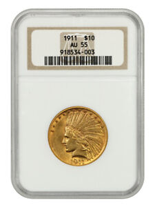 1911 $10 NGC AU55   INDIAN EAGLE   GOLD COIN