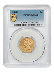 1878 $3 PCGS MS64   POPULAR GOLD TYPE COIN   3 PRINCESS GOLD COIN