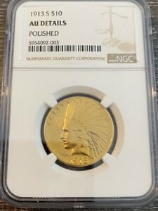 AVC   1913 S $10 GOLD INDIAN EAGLE NGC AU DETAILS   60 000 MINTED