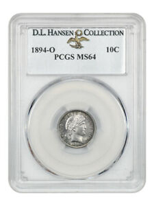 Click now to see the BUY IT NOW Price! 1894 O 10C PCGS MS64 EX: D.L. HANSEN   BARBER DIME    DATE