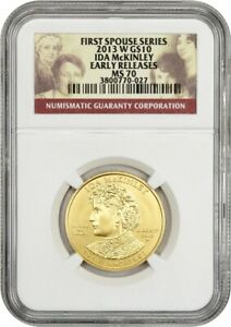 2013 W IDA MCKINLEY $10 NGC MS70  EARLY RELEASES    FIRST SPOUSE .999 GOLD