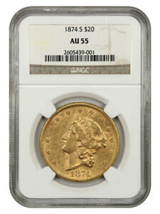 1874 S $20 NGC AU55   LIBERTY DOUBLE EAGLE   GOLD COIN