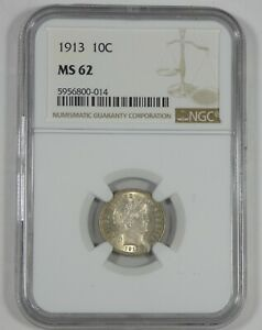 1913 BARBER DIME CERTIFIED NGC MS 62  SILVER 10C