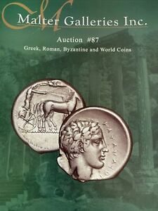GREEK ROMAN BYZANTINE AND WORLD COINS AUCTION 87.