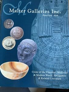 COINS OF THE CLASSICAL MEDIEVAL AND MODERN WORLD AND ANTIQUITIES AUCTION 84.