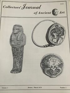 COLLECTORS JOURNAL OF ANCIENT ART VOLUME ONE JANUARY/MARCH 1979 NUMBER ONE.