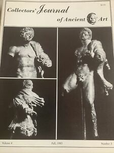 COLLECTORS JOURNAL OF ANCIENT ART VOLUME FOUR FALL 1983 NUMBER THREE.
