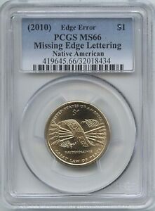 2010 $1 SACAGAWEA MISSING EDGE LETTERING PCGS MS 66