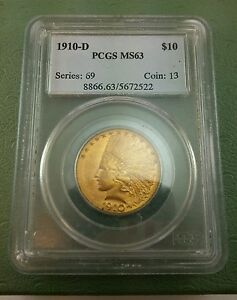 1910D $10 MS63 INDIAN GOLD EAGLE PCGS LOWEST ON EBAY