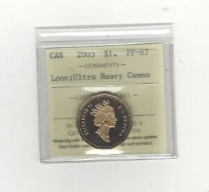 2003   ICCS GRADED CANADIAN LOON ONE DOLLAR   PF 67 UHC