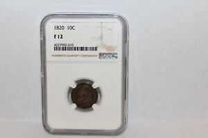 1820 CAPPED BUST DIME   NGC F 12