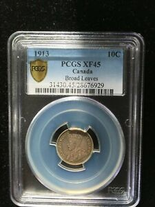 Click now to see the BUY IT NOW Price!   1913 BROAD LEAVES   PCGS GRADED CANADIAN  10 CENT   EF 45