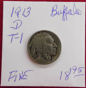 1913 D TYPE 1  BUFFALO NICKEL FINE