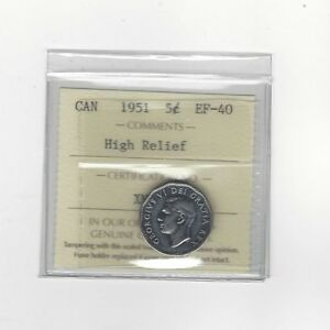 Click now to see the BUY IT NOW Price!   1951 HIGH RELIEF   ICCS GRADED CANADIAN  5 CENT   EF 40