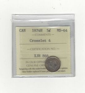 Click now to see the BUY IT NOW Price! 1874H  CROSSLET 4  ICCS GRADED CANADIAN  5 CENT   MS 64