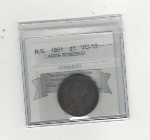 1861  COIN MART GRADED NOVA SCOTIA LARGE BUD ONE CENT   VG 10