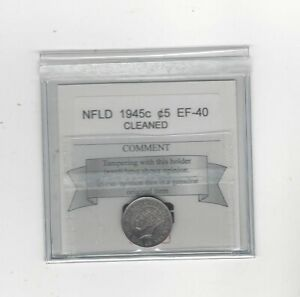 1945C  COIN MART GRADED NEWFOUNDLAND FIVE CENT   EF 40 CLEANED