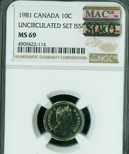 1981 CANADA 10 CENTS NGC MAC MS 69 PQ FINEST GRADE SPOTLESS POP 2