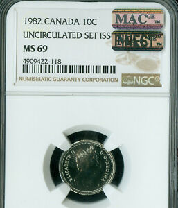1982 CANADA 10 CENTS NGC MAC MS 69 PQ FINEST GRADE SPOTLESS
