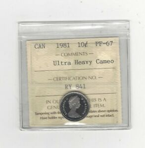 1981  ICCS GRADED CANADIAN  10  CENT   PF 67 UHC