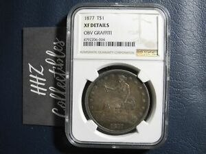 NGC TRADE DOLLAR 1877 SILVER COIN XF DETAILS