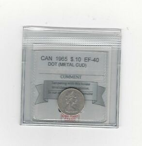 1965 COIN MART  GRADED CANADIAN  10  CENT EF 40   METAL CUD