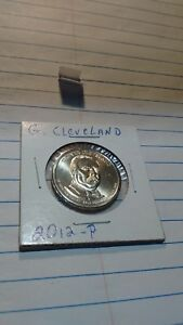 2012 P PRESIDENTIAL $1 DOLLAR COIN G CLEVELAND  FIRST TERM