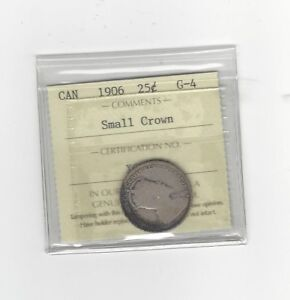 Click now to see the BUY IT NOW Price! 1906 SMALL CROWN ICCS GRADED CANADIAN 25 CENT   G 4