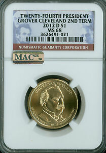 2012 D GROVER CLEVELAND 2ND TERM PRES. DOLLAR NGC MAC MS68 PQ FINEST REGISTRY