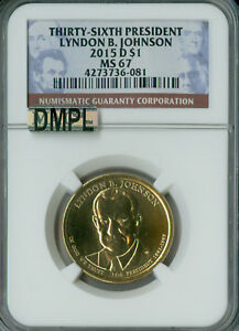 2015 D LYNDON JOHNSON PRES. DOLLAR NGC MAC MS67 DMPL 2ND FINEST SPOTLESS